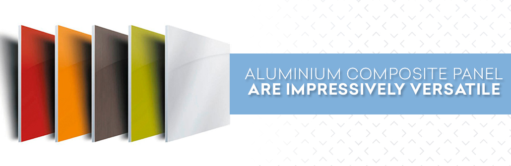 Aluminium Composite Panel are Impressively Versatile